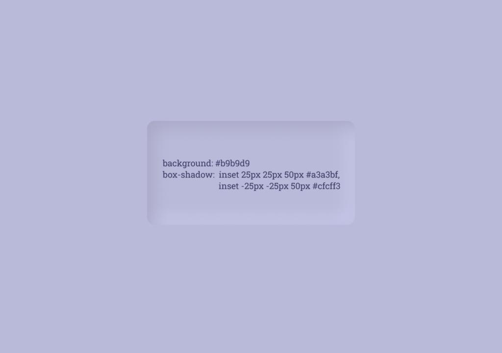 Rectangle qui rentre dans le background avec un effet Neumorphism et du code CSS le décrivant